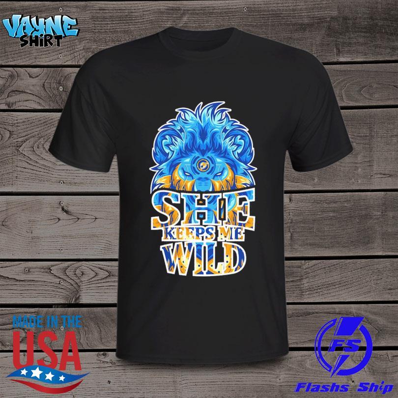 Lion she keeps me wild shirt
