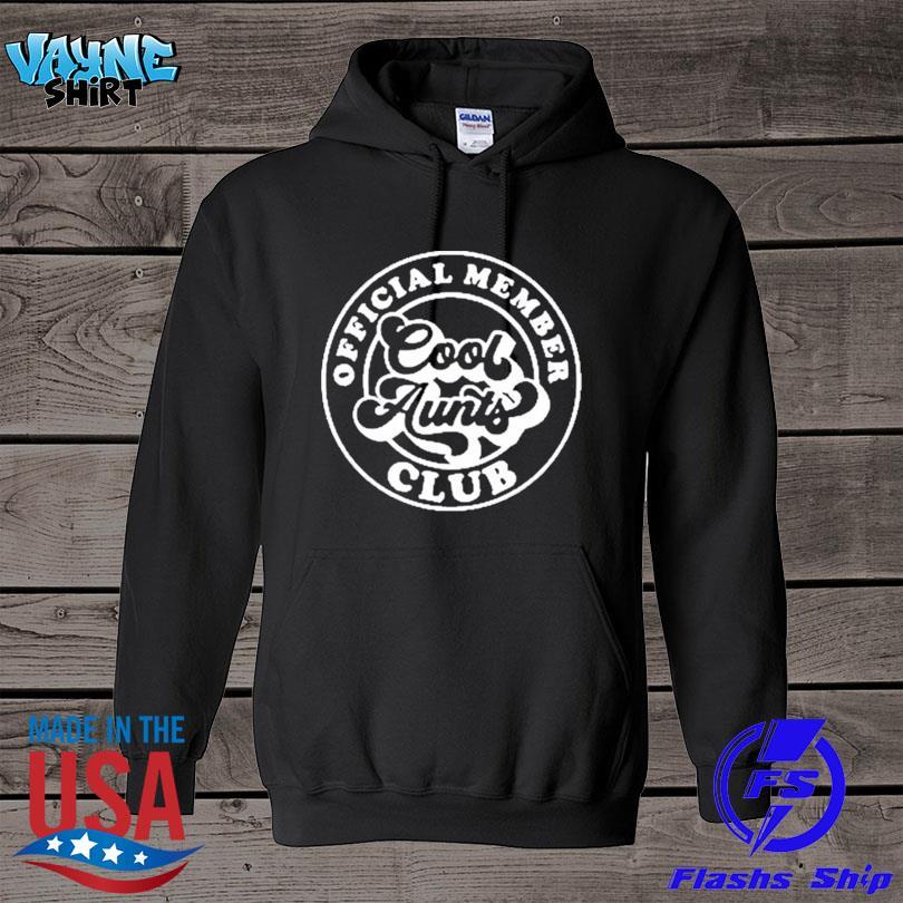 Member cool aunts club s hoodie