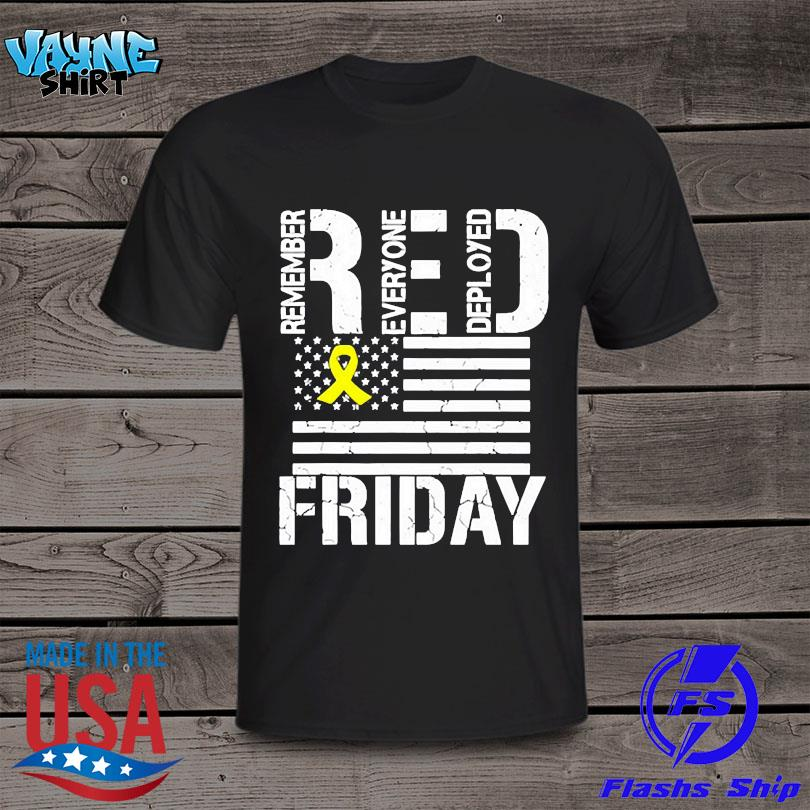 Official American flag red remember everyone deployed friday shirt