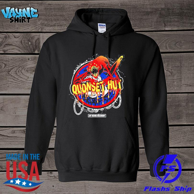 Official Any means necessary x quonset hut s hoodie