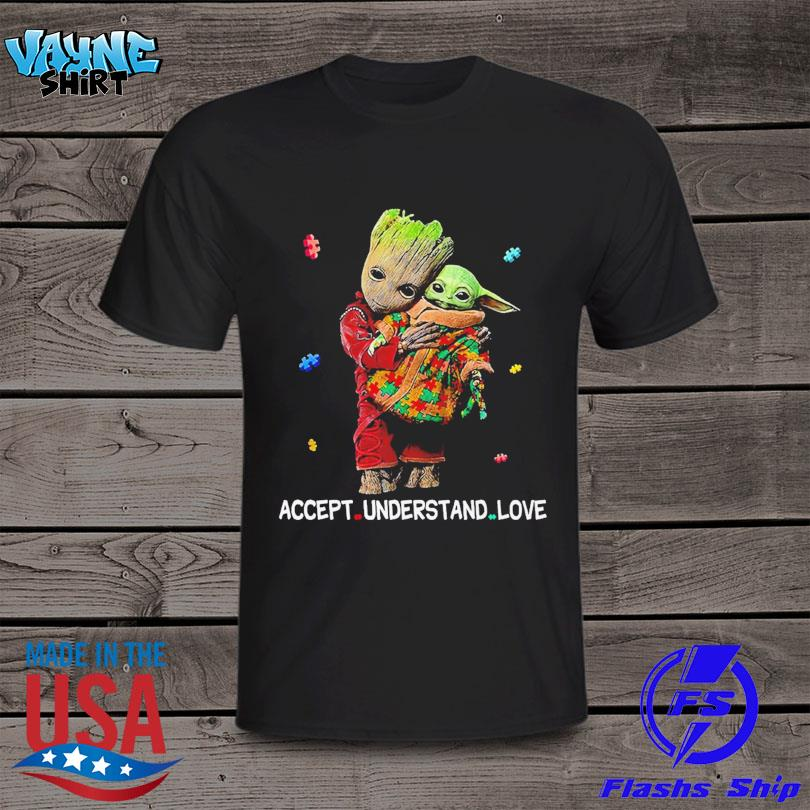 Official Autism accept understand love groot hug baby Yoda shirt