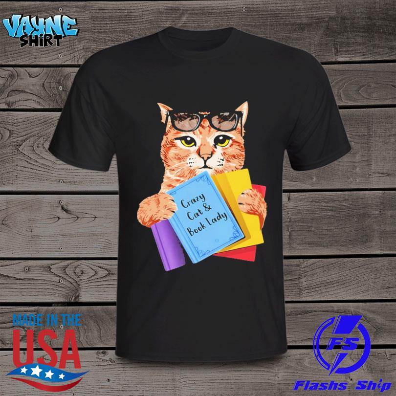 Official Crazy cat and book lady shirt