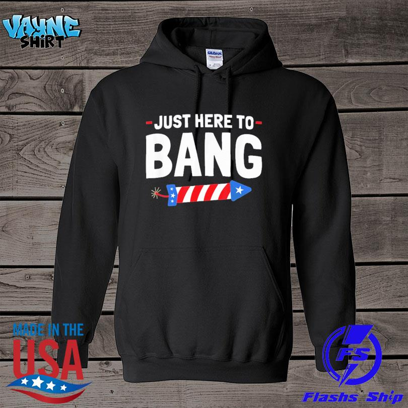 Official Just here to bang s hoodie