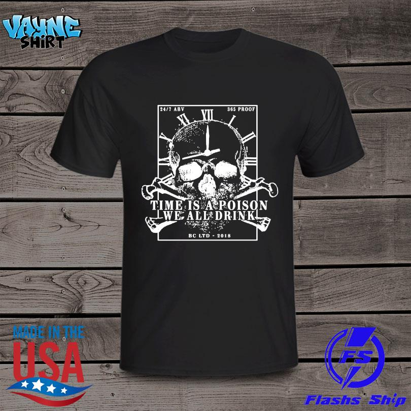 Official Time is a poison we all must shirt