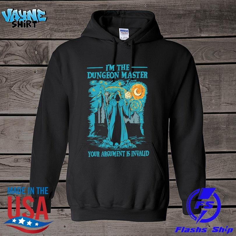 I'm the Dungeon Master your argument is invalid s hoodie