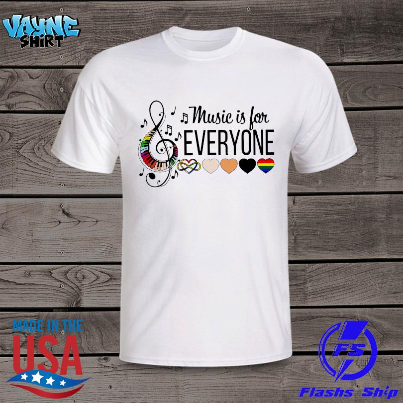 Official Music is for everyone shirt
