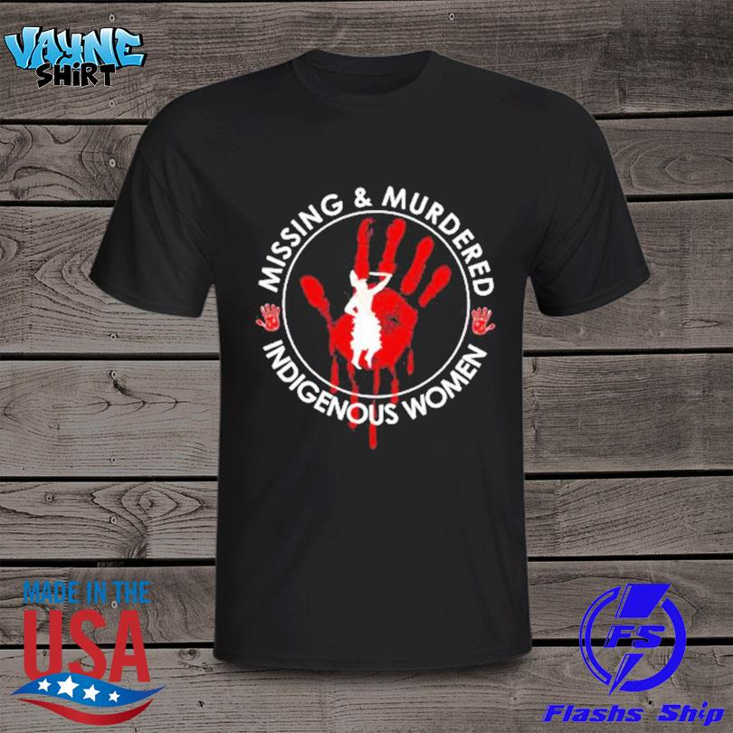 Official Native American missing and murdered indigenous women shirt