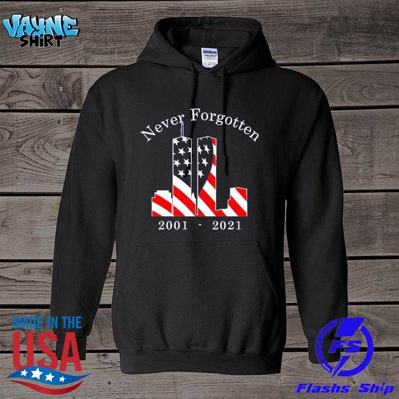 Official Never Forgotten 2001 2021 s hoodie
