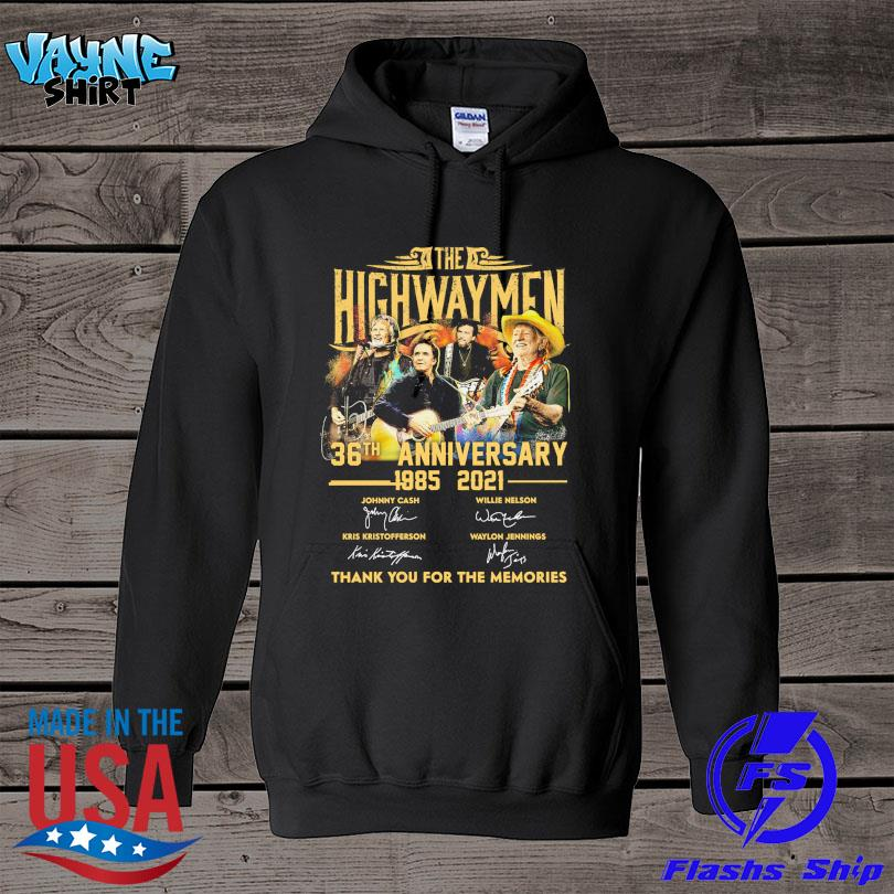 Official The Highwaymen 36th anniversary 1985 2021 thank you for the memories signatures s hoodie