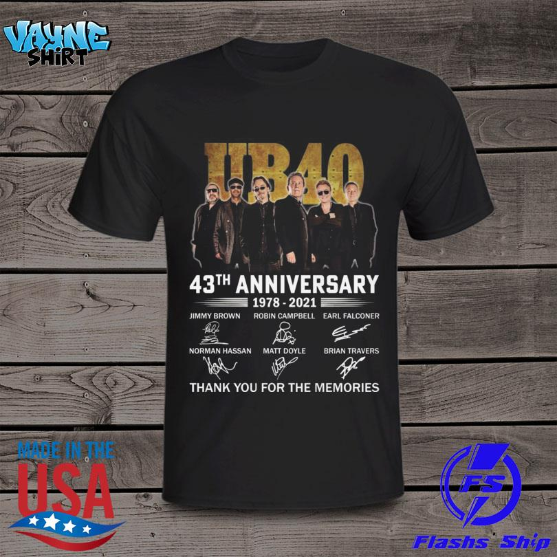 UB40 43th anniversary 1978 2021 thank you for the memories signature shirt