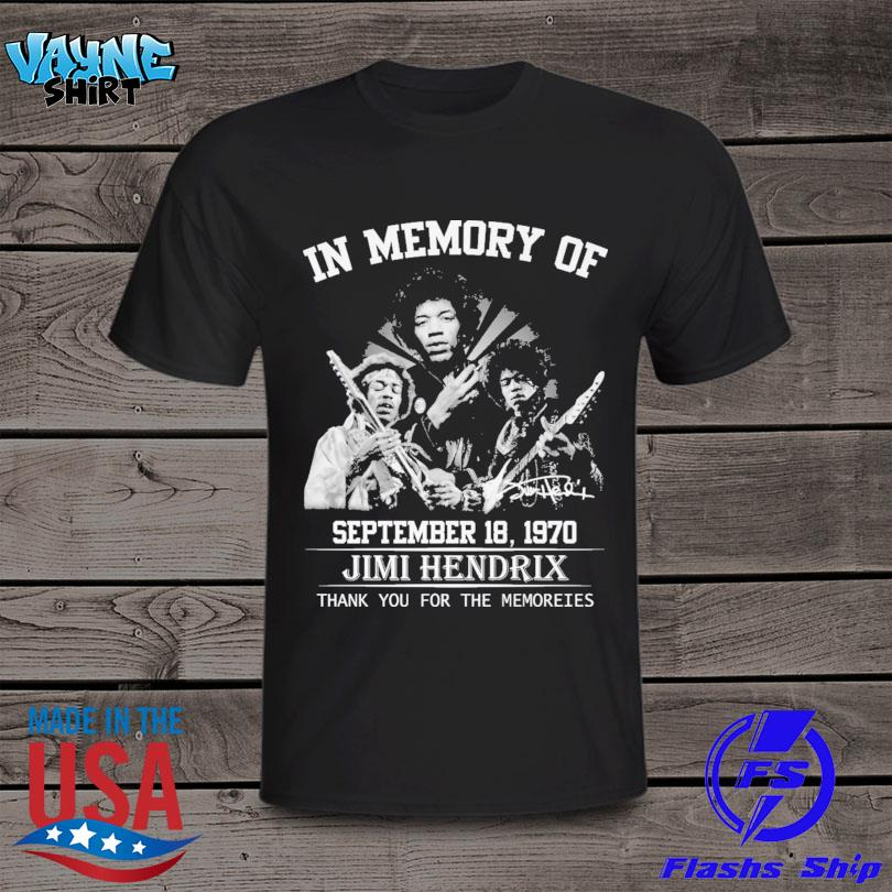 Funny In memory of September 18 1970 Jimi Hendrix thank you for the memories shirt