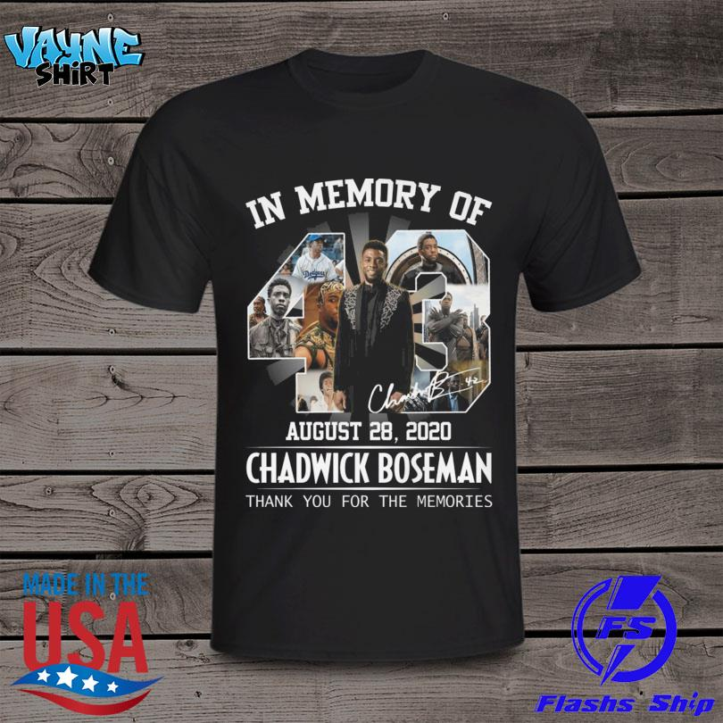 In memory of August 28 2020 Chadwick Boseman thank you for the memories shirt