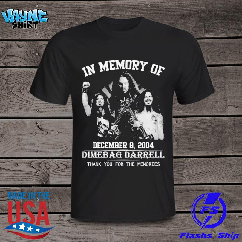 In memory of Dimebag Darrell thank you for the memories shirt
