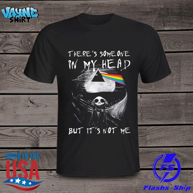 Jack Skellington Pink Floyd There's Someone In My Head But It's Not Me 2021 Shirt