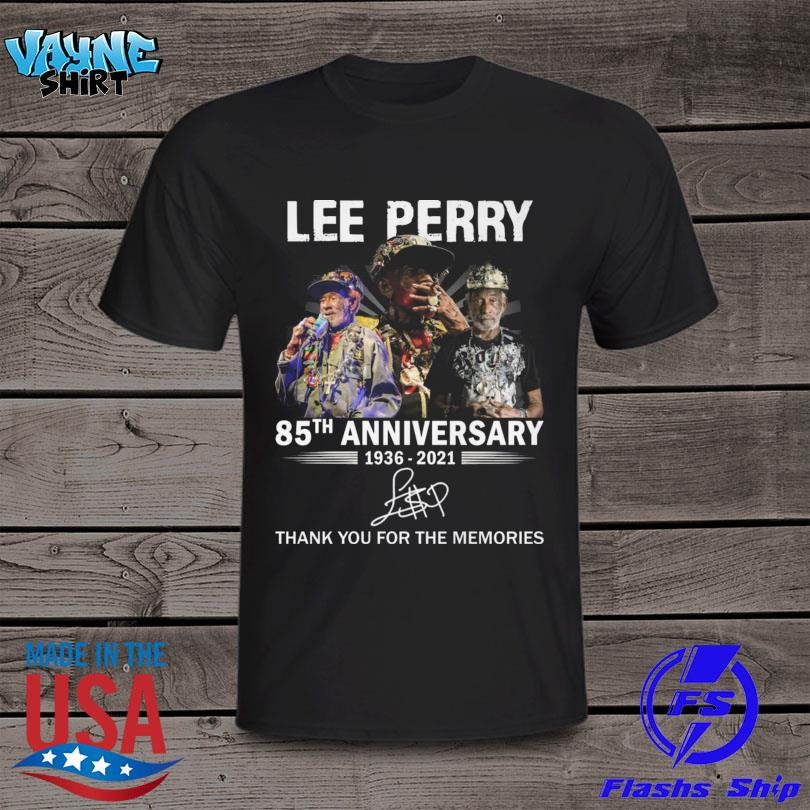 Lee Perry 85th anniversary 1936 2021 thank you for the memories signature shirt