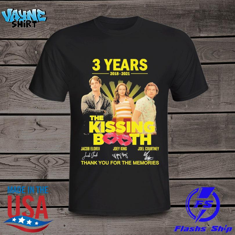 The Kissing Booth 3 years 2018 2021 thank you for the memories signatures shirt