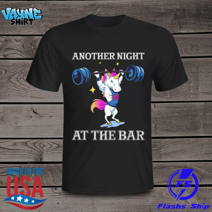Unicorn Weightlifting Another Night At The Bar Shirt